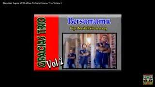 Video Trio Gracias (Official Video) Lagu Batak Terbaru dan Terpopuler 2015    Bersamamu download MP3, 3GP, MP4, WEBM, AVI, FLV Juli 2018