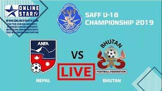 LIVE Stream: SAFF U18 Championship 2019 – Bhutan vs Nepal