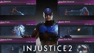 Injustice 2: Atom All Unlockable Abilities