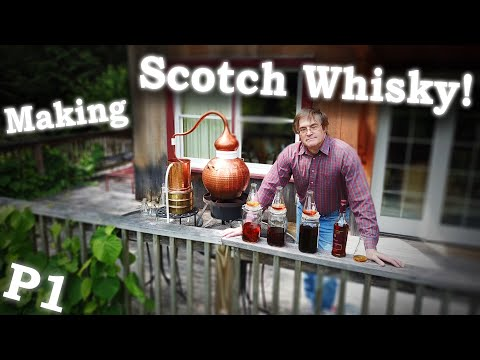 Whisky... Easy, Cheap And Better! - Part 1/2