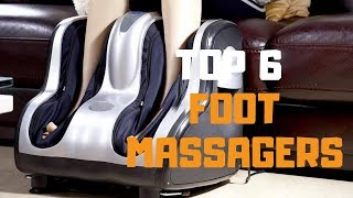 Best Foot Massager in 2019 - Top 6 Foot Massagers Review