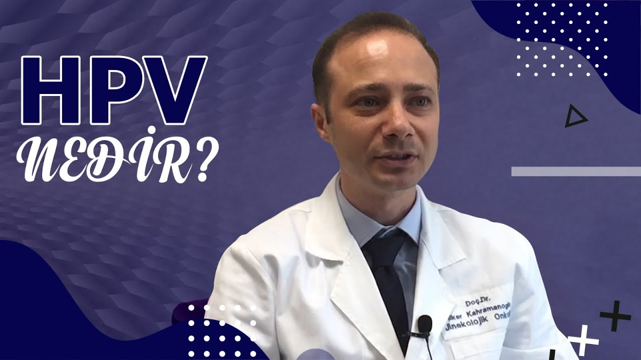 hpv nedir doktor