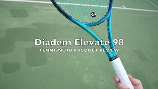 Diadem Elevate 98 Tennis Racquet Review