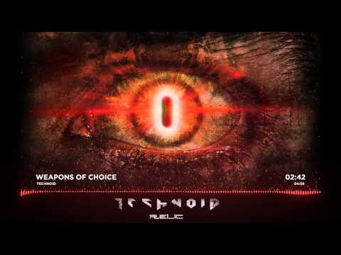 Technoid - Weapons of Choice