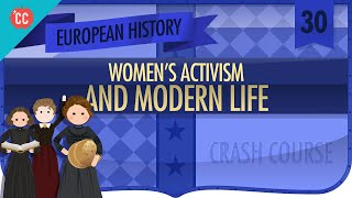 Modern Life: Crash Course European History #30