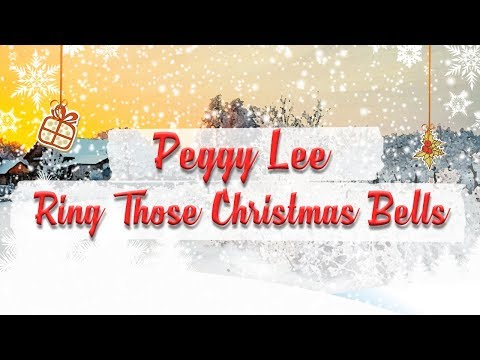 Peggy Lee - Ring Those Christmas Bells // Christmas Essentials