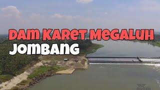 Dam Karet Megaluh Jombang