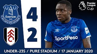 ADENIRAN HITS IMPRESSIVE BRACE FOR U23S! | PL CUP HIGHLIGHTS: EVERTON 4-2 FULHAM