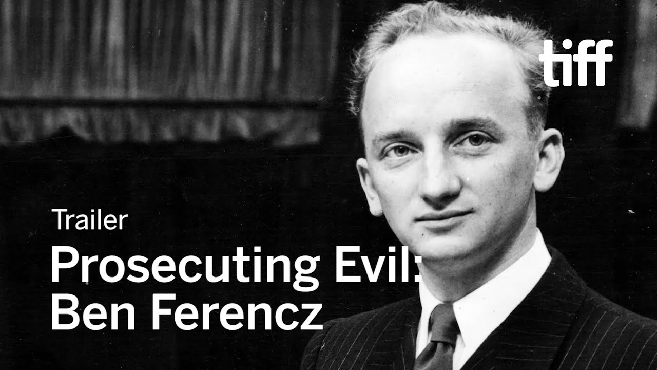 PROSECUTING EVIL: THE EXTRAORDINARY WORLD OF BEN FERENCZ Trailer | TIFF 2018