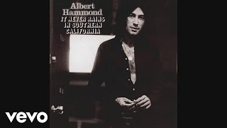 Albert Hammond - It Never Rains in Southern California (audio)