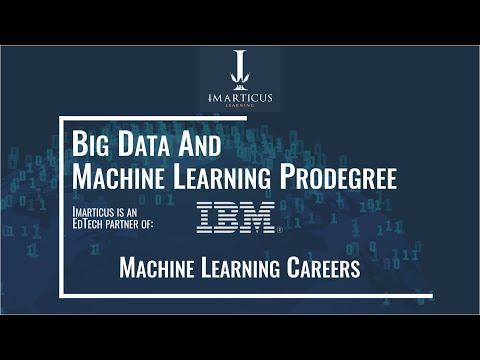 Machine Learning Careers - Big Data and Machine Learning Prodegree in Collaboration with IBM