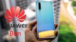 Huawei Ban Explained   Google Suspends Huawei
