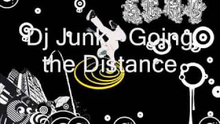 Dj junk - Going the distance