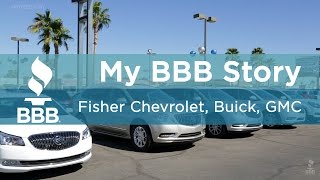 My BBB Story: Fisher Chevrolet, Buick, GMC