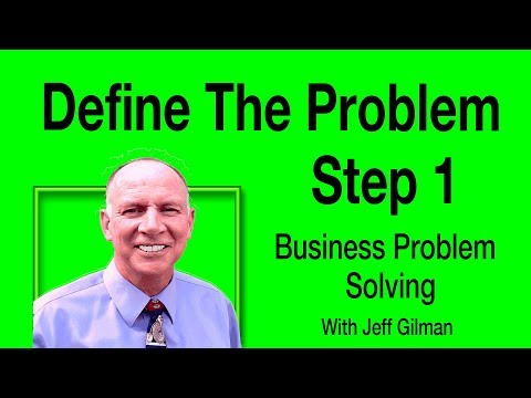 How To Define Problems In The Business Problem Solving Method