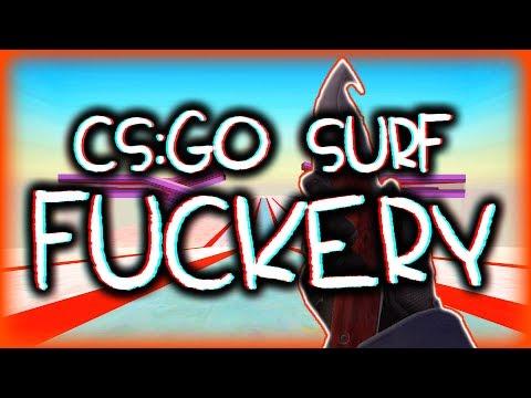 CS:GO SURF F*CKERY