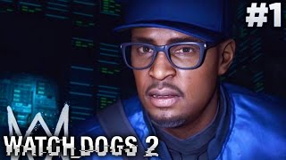 Watch Dogs 2 (PS4) - Prologue & Mission #1 - DedSec