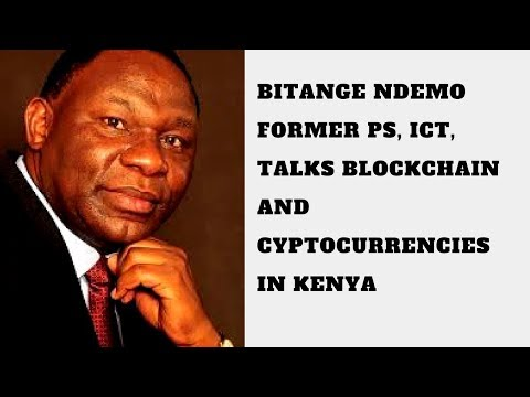 Bitange Ndemo Talks Bitcoin and Blockchain in Kenya