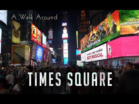 A Walk Around: Times Square, New York City