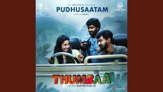 pudhusaatam-from-thumbaa