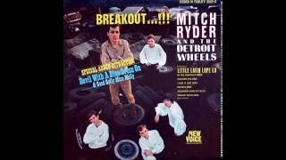 Watch Mitch Ryder  The Detroit Wheels In The Midnight Hour video