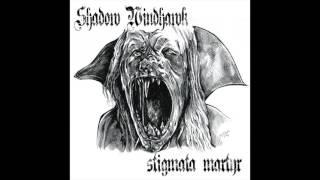 Stigmata Martyr ~ Shadow Windhawk