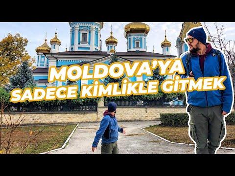 MOLDOVA'YA SADECE KİMLİKLE GİTMEK