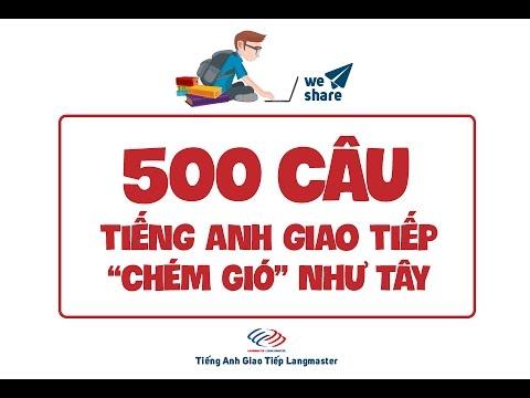 500 câu tiếng Anh giao tiếp thông dụng