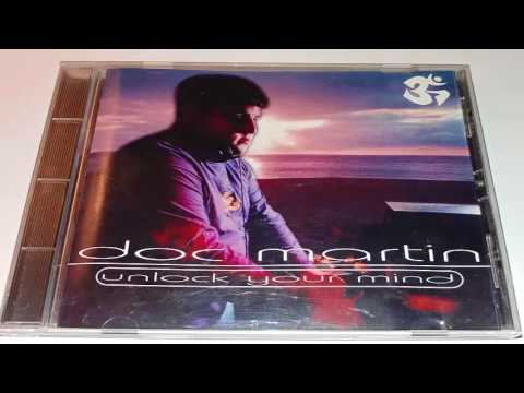 Doc Martin - Unlock Your Mind