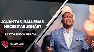 ¿CUANTAS BALLENAS NECESITAS JONAS?  | PASTOR RUDDY GRACIA