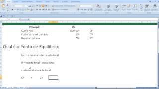 Curso de Excel Contabilidade Economia Cálculo do ponto equilíbrio em unidades Custos fixos variáveis