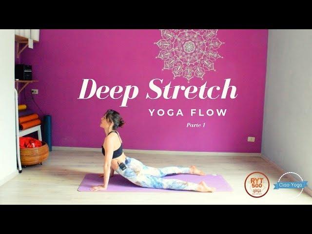 Yoga flow stretching profondo! (Prima parte)