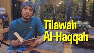 Tilawah Sebelum Tidur Q.S Al Haqqah