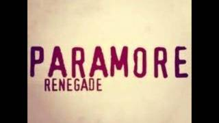 Paramore - Renegade (Lyrics + Download Link)