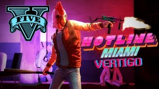 hotline Miami: Vertigo - Grand Theft Auto 5