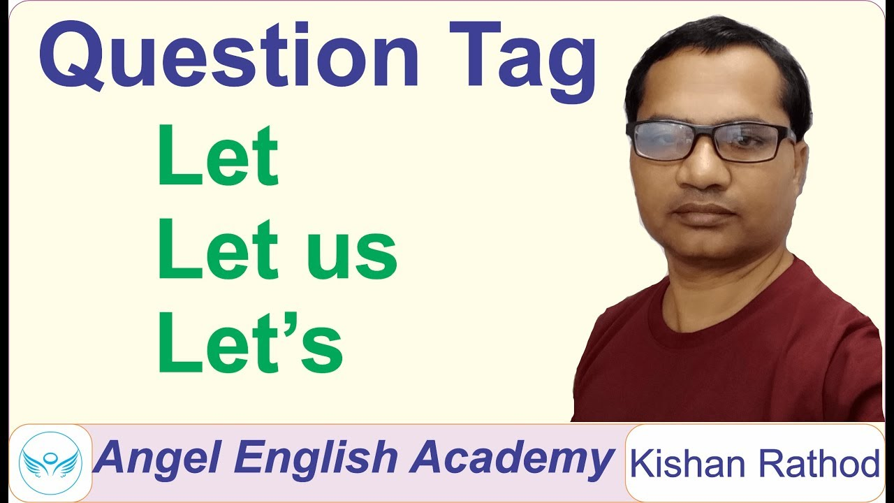 let us question tag
