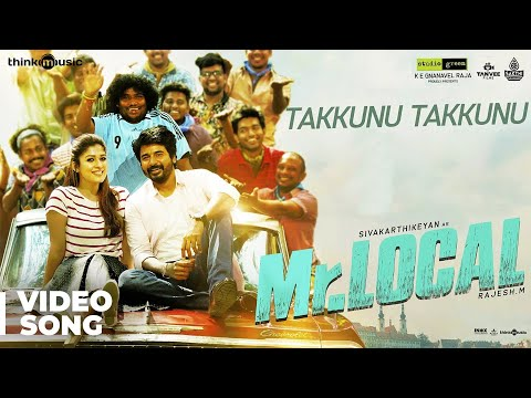 Mr.Local | Takkunu Takkunu Video Song | Sivakarthikeyan, Nayanthara | Hiphop Tamizha | M. Rajesh