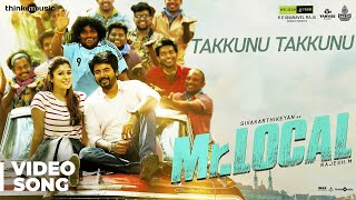 Mr.Local | Takkunu Takkunu Song | Sivakarthikeyan, Nayanthara | Hiphop Tamizha | M. Rajesh