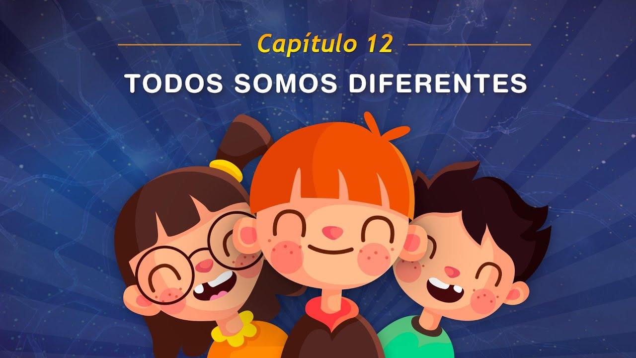 Capítulo 12: Todos somos diferentes - Canciones infantiles educativas