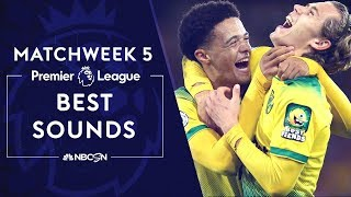 Best sounds from Premier League 2019/20 Matchweek 5 | NBC Sports