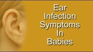 Ear Infection Symptoms Babies