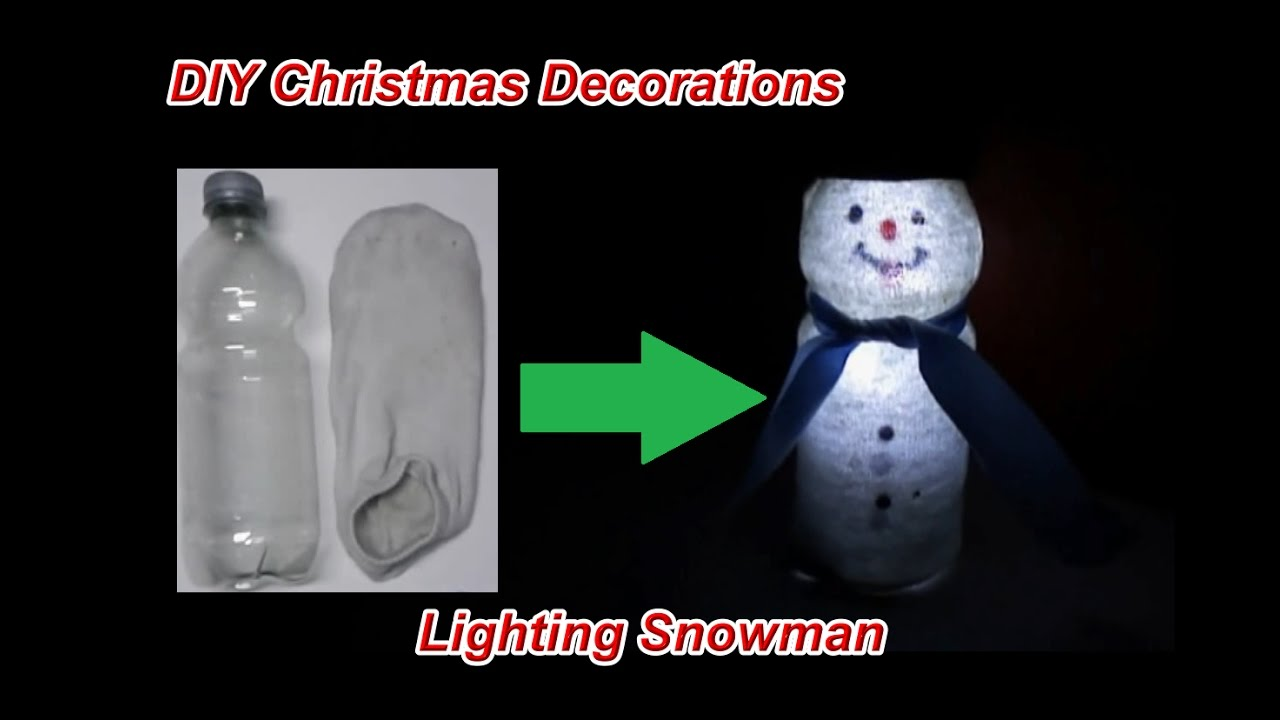 how to make a lighting christmas snowman out of socks a bottle diy homemade xmas decoration ideas