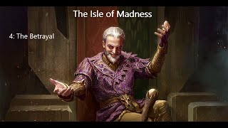 Isle of Madness - episode 4: The Betrayal - master