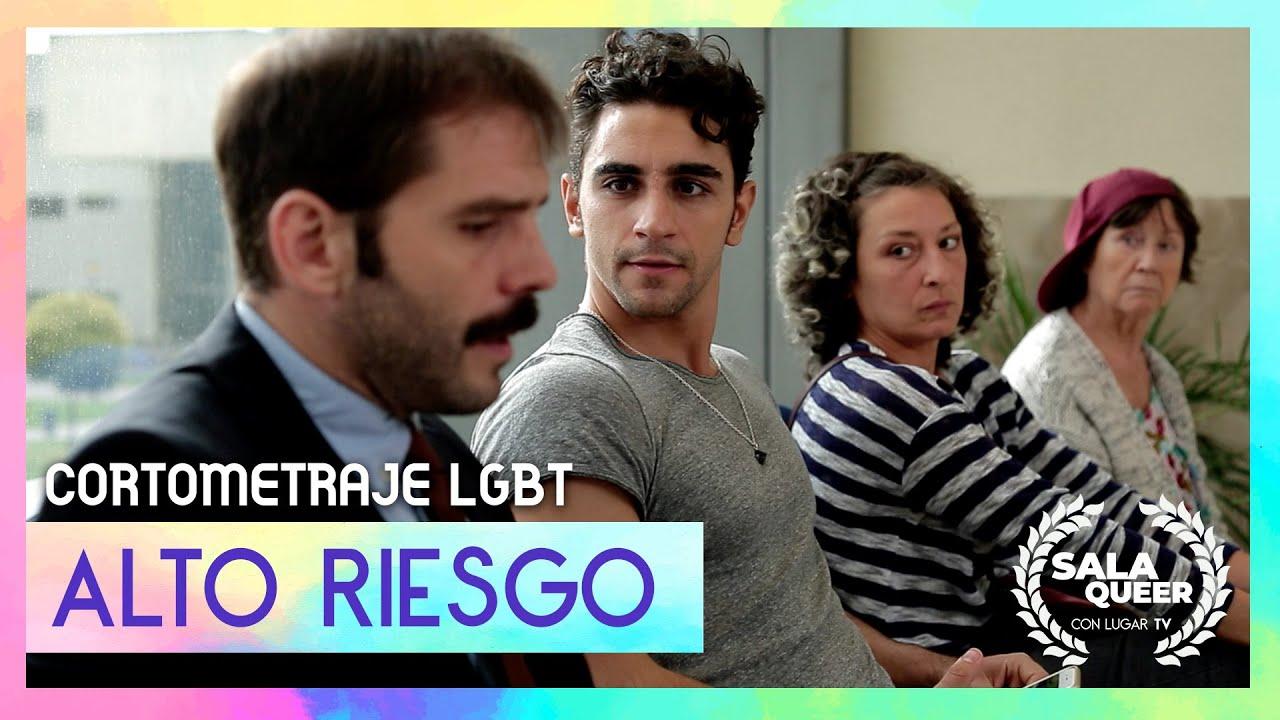 Alto Riesgo - Cortometraje LGBT | Sala Queer