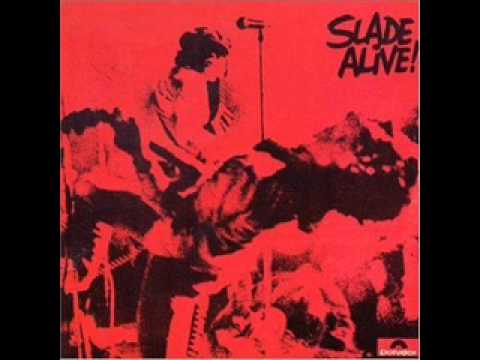Slade - Slade Alive Part 3 - Darling Be Home Soon