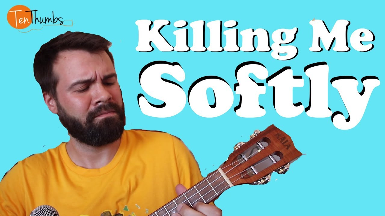 Killing Me Softly - Easy Beginner Chord Melody Ukulele ...