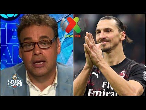 ¿Zlatan Ibrahimovic a la Liga MX? Faitelson lo PROPONE, Álvaro lo ve en el América | Futbol Picante
