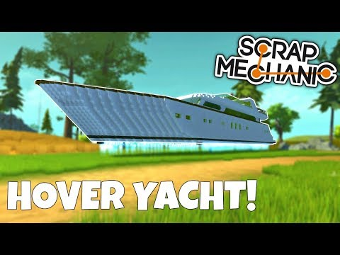 MEGA HOVER YACHT, PISTON BUGGY, and MORE! - Scrap Mechanic Creations Gameplay (Viewer Creations)