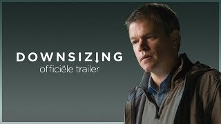 Downsizing | Trailer 2 - UPInl