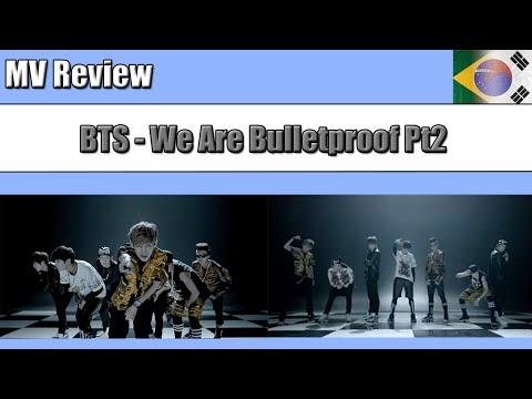 MV REVIEW | BTS (방탄소년단) - We Are Bulletproof Pt2 (위 아 불렛프루프 Pt.2)